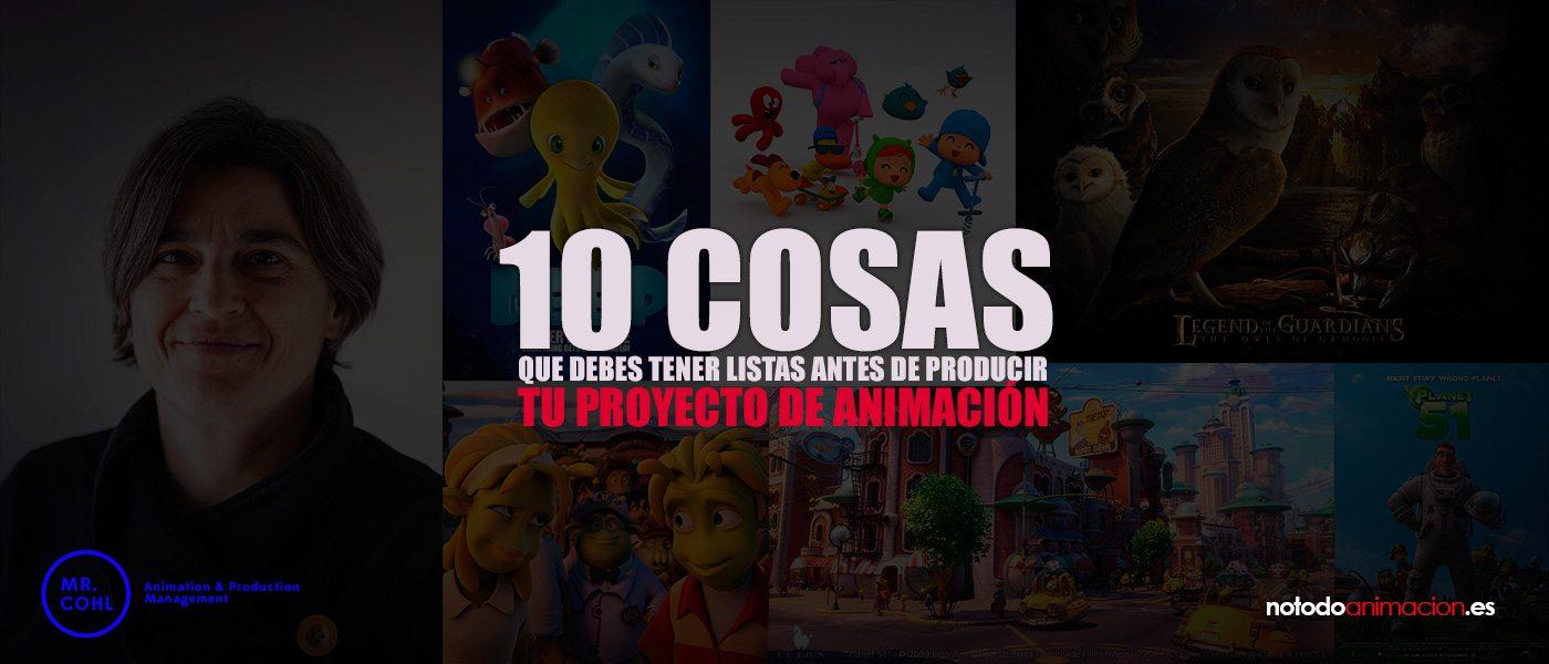 Consejos cómo producir tu proyecto de animación