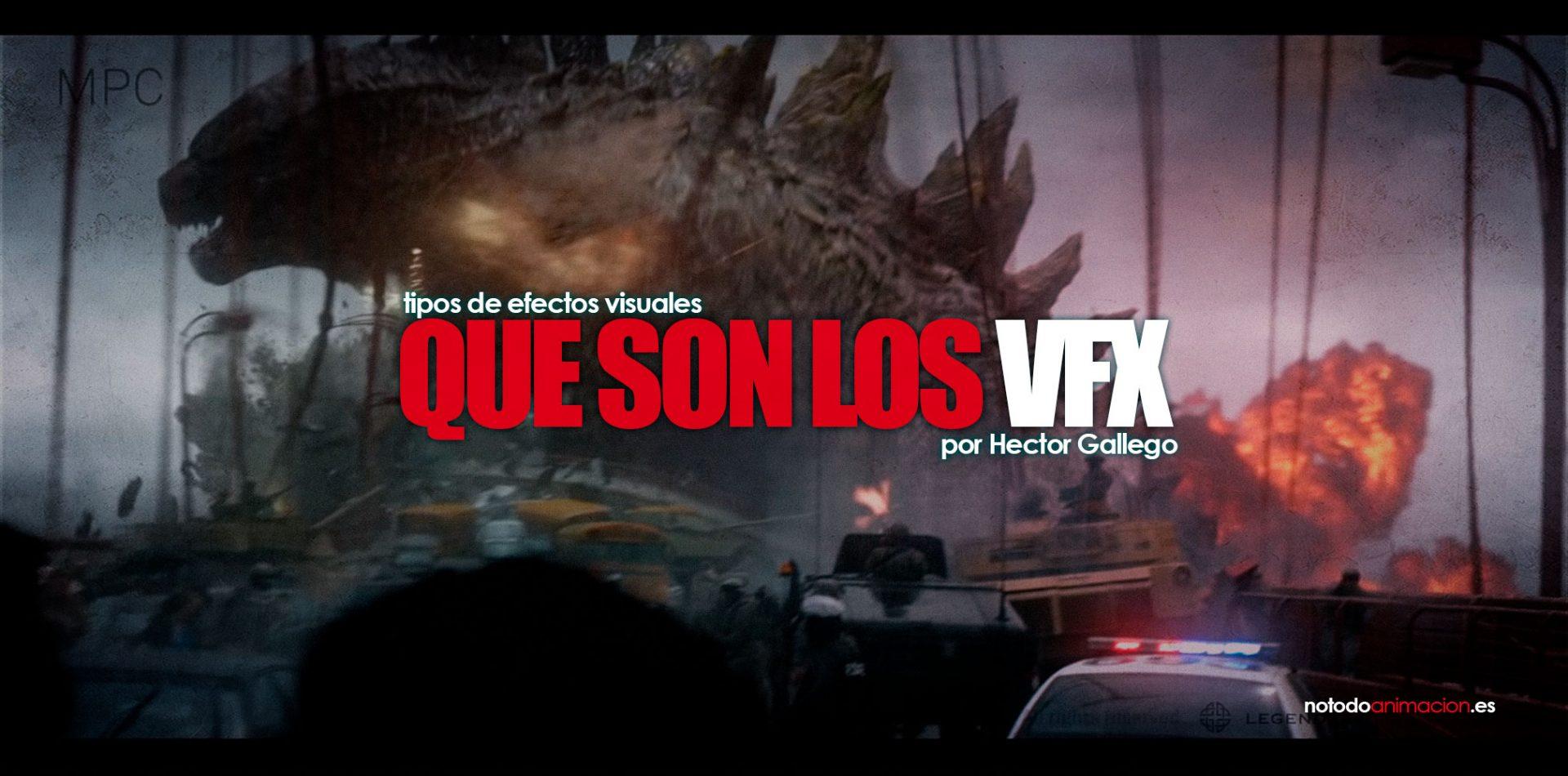 que son los efectos visuales   tiposs de VFX